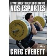 Levantamento de peso olímpico nos esportes (Greg Everett)