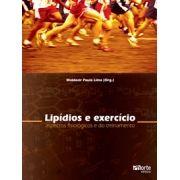 Lipídios e exercício: aspectos fisiológicos e do treinamento (Waldemar de Paula Lima)