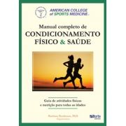 Manual completo de condicionamento fisico e saúde do ACSM