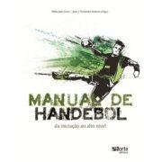 Manual de handebol: da iniciação ao alto nível (Prof. Dr. Pablo Juan Greco, Prof. Dr. Juan J. Fernández Romero)