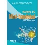 Manual de Mini-handebol - 2ª edição (Ana Lúcia Padrão dos Santos)