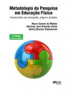 Metodologia da pesquisa em Educação Física - 4ª edição: construindo sua monografia, artigos e projetos (Mauro Gomes de Mattos, Adriano José Rossetto  Junior)