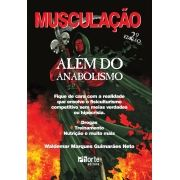 Musculação Além do Anabolismo - 2ª edição (Waldemar Marques Guimarães Neto)