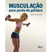 Musculação para perda de gordura ( Human Knetics, Nick Tumminello)