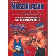 Musculação total: vol 2 - parte 2: montagem dos programas de treinamento (Waldemar Marques Guimarães Neto)