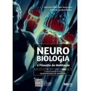 Neurobiologia e filosofia da meditação ( Marcello Árias Dias Danucalov, Roberto Serafim Simões)