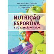 Nutrição esportiva e do exercício físico ( Reury Frank Pereira Bacurau, Marco Carlos Uchida, Luis Felipe Milano Teixeira)
