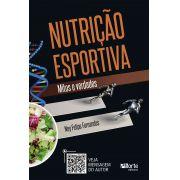 Nutrição Esportiva: Mitos e Verdades (Ney Felipe Fernandes )