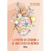 O Pulsar do cotidiano de uma escola da infância  (Ángeles Abelleira e Isabel Abelleira)