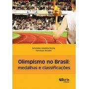 Olimpismo no Brasil: medalhas e classificações ( Aristides Almeida Rocha, Henrique Nicolini)