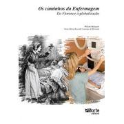 Os caminhos da enfermagem: de Florence à globalização