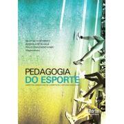 Pedagogia do Esporte: aspectos conceituais da competição e estudos aplicados (Riller Silva Reverdito,Alcides José Scaglia, Paulo César Montagner)