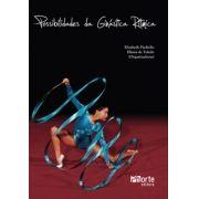 Possibilidades da ginástica rítmica (Elizabeth Paoliello, Eliana de Toledo)
