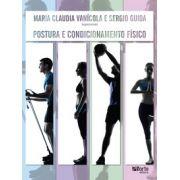 Postura e condicionamento físico ( Maria Claudia Vanicola, Sergio Guida)