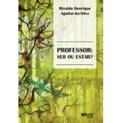 Professor: ser ou estar?