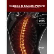 Programa de educação postural - 4ª edição: Método PEP - reorganização funcional articular ( Érica Beatriz Lemes Pimentel Verderi)