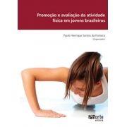 Promoção e avaliação da atividade física em jovens ( Paulo Henrique Santos Da Fonseca)