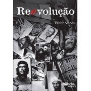 Reevolução (Valter Gonçalves Nunes)