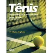 Tênis - 2ª edição: Aprendizagem e treinamento