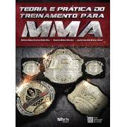 Teoria e prática do treinamento para MMA (Stéfane Beloni Correa Dielle Dias, Everton Bittar Oliveira,André Geraldo Brauer Júnior)