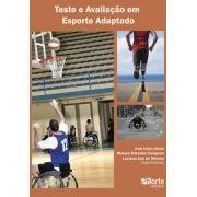 Teste e avaliação em esporte adaptado (José Irineu Gorla, Luciana Zan de Oliveira)