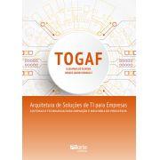 TOGAF: Arquitetura de soluções de TI para empresas (Renato Jardim Parducci e Elisamara de Oliveira)