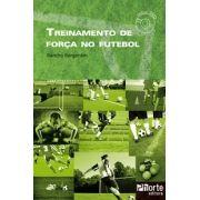 Treinamento de força no futebol (Sandro Sargentim)