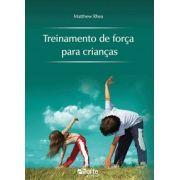 Treinamento de força para crianças (Matthew Rhea)