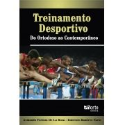 Treinamento desportivo: do ortodoxo ao contemporâneo (Armando Fortaleza de La Rosa, Emerson Ramirez Farto)