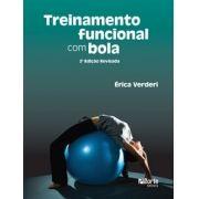 Treinamento funcional com bola - 2ª edição (Érica Beatriz Lemes Pimentel Verderi)