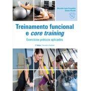 Treinamento funcional e core training - 2ª edição: Exercícios práticos aplicados ( Jonatas Macedo, Alexandre Lopes Evangelista)