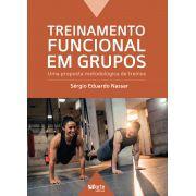 Treinamento Funcional em grupos: Uma proposta metodológico de treinos (Sérgio Eduardo Nassar)