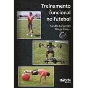 Treinamento funcional no futebol (Sandro Sargentim, Thiago Ferragut de Almeida Passos)