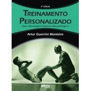 Treinamento personalizado - 4ª edição: uma abordagem didático-metodológica (Artur Guerrini Monteiro)