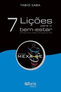 7 lições para o bem-estar: mexa-se ( Fabio Saba)  - Phorte Editora