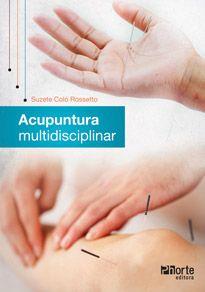 Acupuntura multidisciplinar  - Phorte Editora