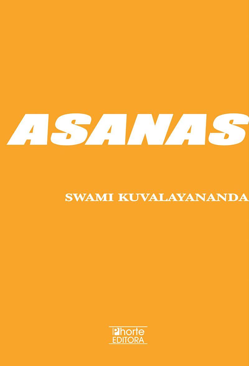 Asanas (Swami Kuvalayananda)  - Phorte Editora