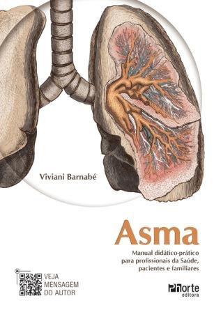 Asma - Manual didático-prático para profissionais da saúde, pacientes e familiares (Viviane Barnabé)  - Phorte Editora