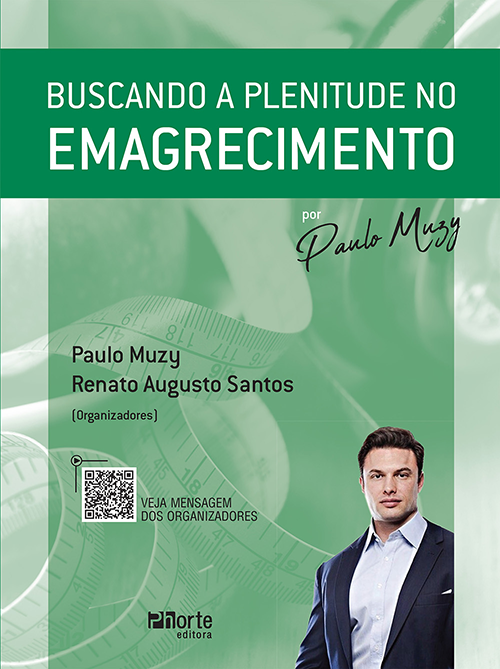 Buscando a Plenitude no Emagrecimento ( Paulo Muzy e Renato Augusto Santos)  - Phorte Editora