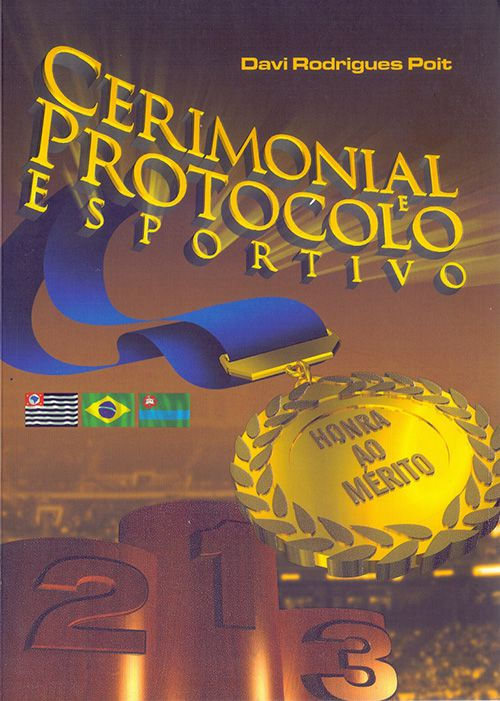 Cerimonial e Protocolo Esportivo (Davi Poit)  - Phorte Editora