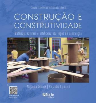 Construção e Construtividade (Alejandra Dubovik e Alejandra Cippitelli)  - Phorte Editora