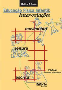 Educação Física Infantil: inter-relações movimento leitura e escrita - 2ª edição  - Phorte Editora