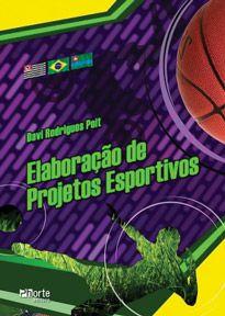 Elaboração de projetos esportivos (Davi Poit)  - Phorte Editora