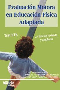 Evaluación motora en educación física adaptada: Test Ktk - Versão em Espanhol (José Irineu Gorla, José Luis Rodrigues)  - Phorte Editora