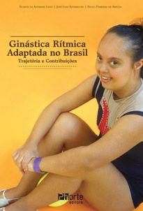 Ginástica rítmica adaptada no Brasil: trajetória e contribuições  - Phorte Editora