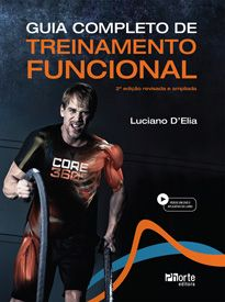 Guia Completo de Treinamento Funcional  - 2ª edição (Luciano D'Elia)  - Phorte Editora