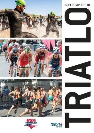Guia completo de triatlo (Human Kinetics)  - Phorte Editora