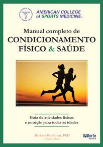 Manual completo de condicionamento fisico e saúde do ACSM ( Barbara Bushman)  - Phorte Editora
