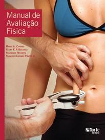Manual de avaliação física  - Phorte Editora