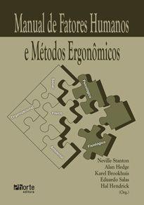 Manual de fatores humanos e métodos ergonômicos ( Alan Hedge, Eduardo Salas)  - Phorte Editora